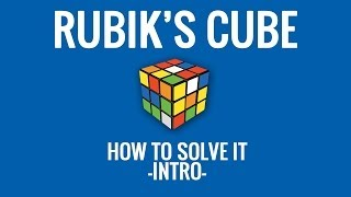 how to solve a rubik s cube intro