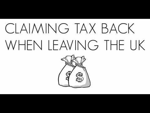 Claiming Tax Back When Leaving the UK
