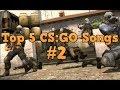 ♪ Top 5 CS:GO Songs #2
