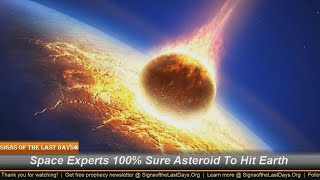 Space Experts 100% Sure Asteroid To Hit Earth!