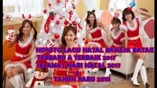 NONSTOP LAGU NATAL BAHASA BATAK TERBAIK 2017 ,LAGU NATAL TERHITS 2018
