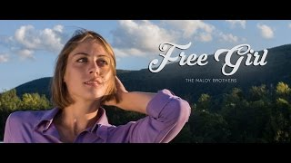 The Maloy Brothers - Free Girl