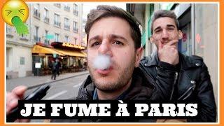 JE FUME À PARIS | PL Cloutier [VLOG]