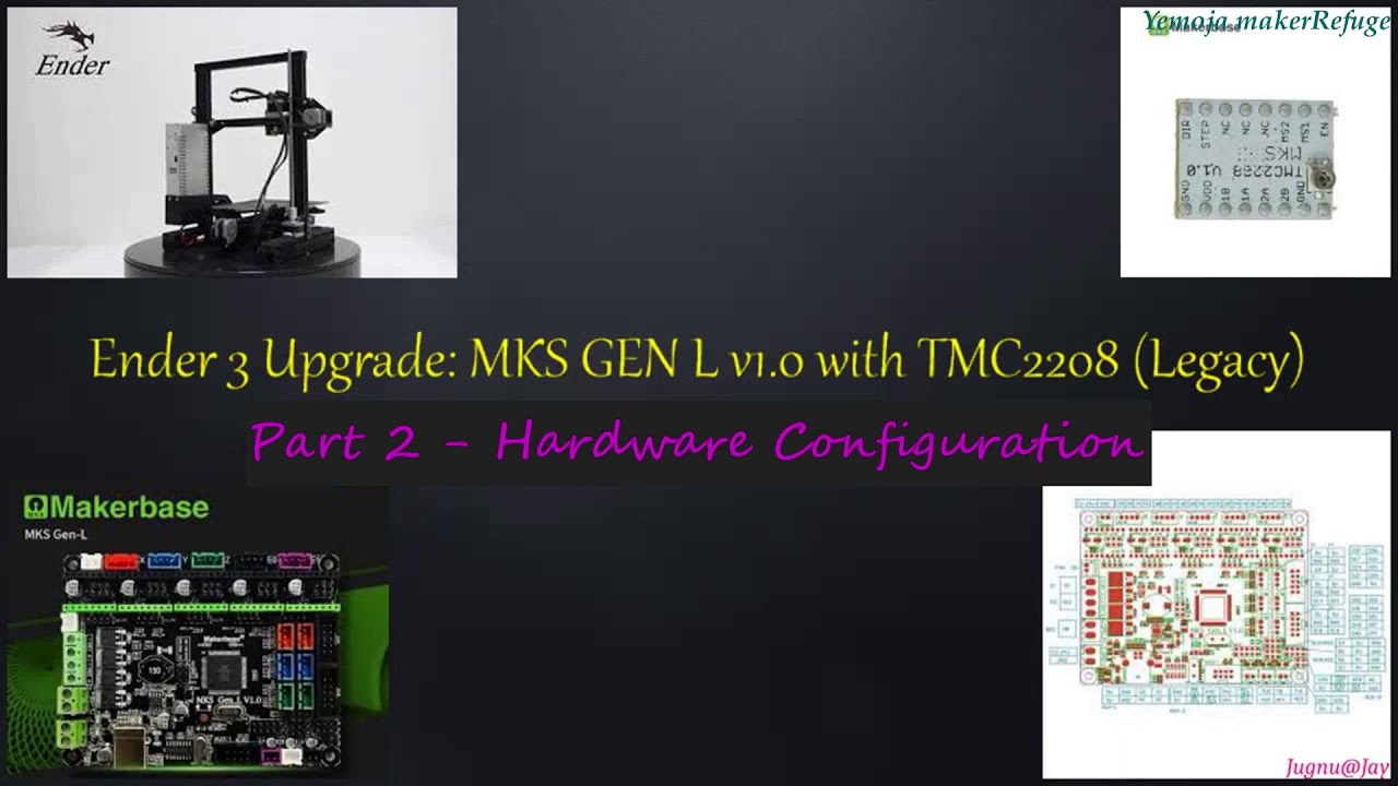 Ender 3 : Upgrade to MKS Gen L v1 0 + TMC2208(Legacy