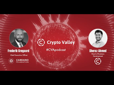 #CVApodcast with Frederik Gregaard, CEO of Cardano Foundation