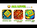 ALL LEVEL | GEOMETRY DASH 1.0 ~ 2.1 + MELTDOWN + WORLD / 34 Levels All Coin (RopTop's 2013 ~ 2017)