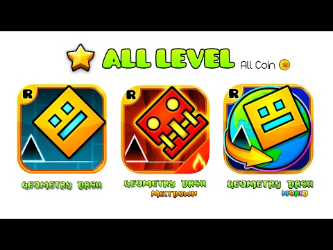 ALL LEVEL | GEOMETRY DASH 1.0 ~ 2.1 + MELTDOWN + WORLD / 34 Levels All Coin (RopTops 2013 ~ 2017)
