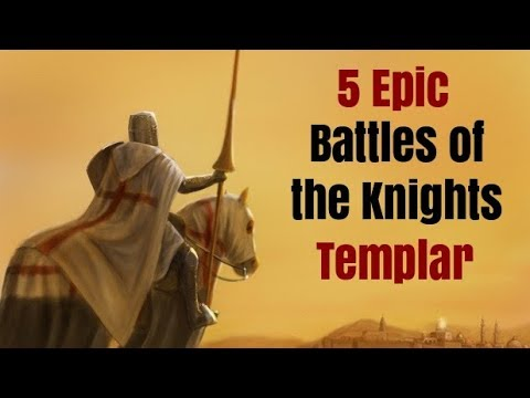5 Epic Battles of the Knights Templar