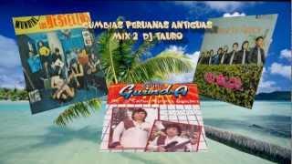 Cumbias Peruanas antiguas mix 2 Tauro Producciones