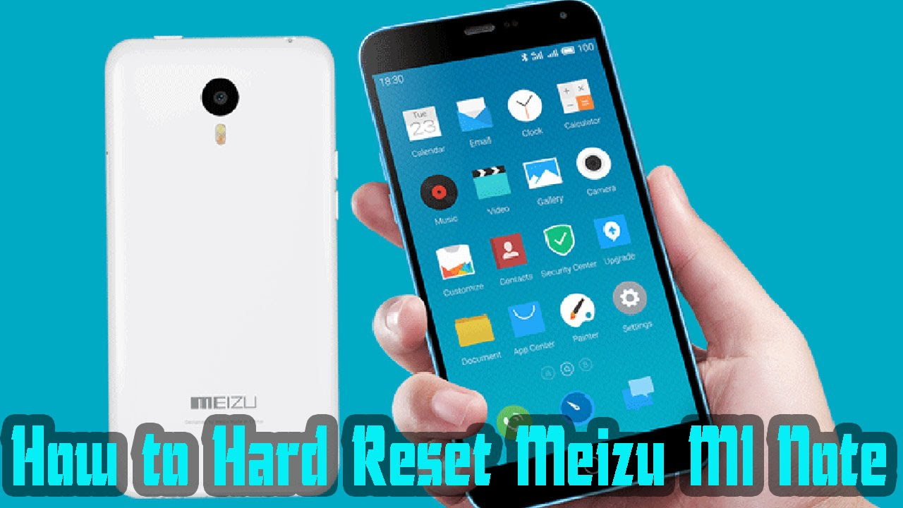 How to Hard Reset Meizu M1 Note Smartphone with Factory Restore