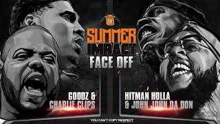 SUMMER IMPACT FACE OFF: CHARLIE CLIPS & GOODZ VS HITMAN HOLLA & JOHN JOHN DA DON