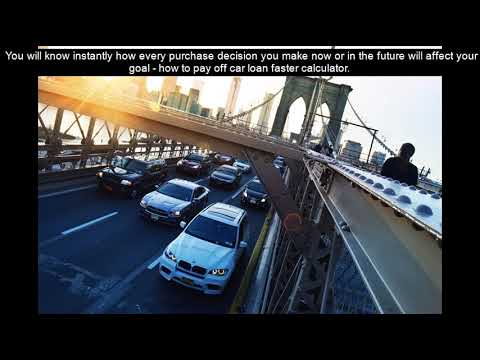 How to pay off car loan faster calculator - YouTube