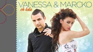 Vanessa & Marcko - OH LALA (radio edit)