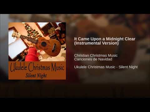 It Came Upon a Midnight Clear (Instrumental Version)