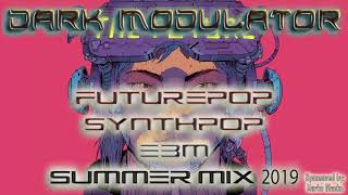 Futurepop / Synthpop / EBM SUMMER MIX 2019 From DJ DARK MODULATOR