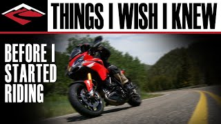 Things I Wish I Knew Before I Started Riding Motorcycles