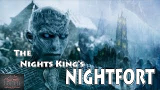 The Night Kings Nightfort-History explained