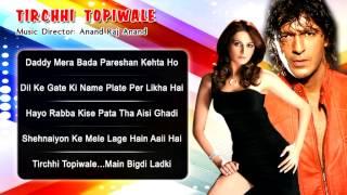 Tirchhi Topiwale - All Songs - Chunky Pandey - Monica Bedi - Abhijeet -Alka Yagnik
