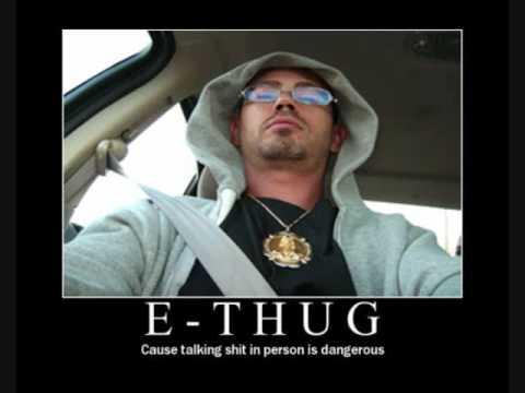 E-Thugs