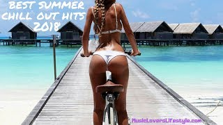 Tropical Chill Out Summer Hits 2018 ✔ Tropical Deep House 2018 ✔ Best Popular Mix 2018