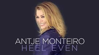 Antje Monteiro - Heel Even (Officiële audio)