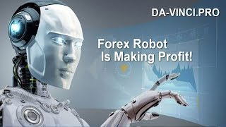 Да Вінчі - Forex є отримання прибутку!