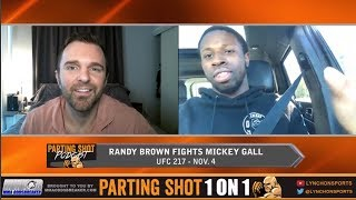 """UFC 217's Randy Brown """"Mickey Gall will break in this fight"""""""