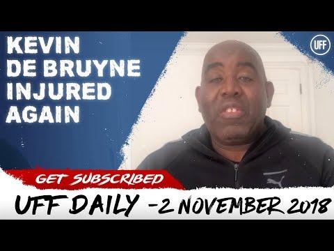 KEVIN DE BRUYNE INJURED AGAIN   UFF Daily