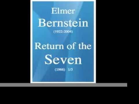 Elmer Bernstein : The Return of the Magnificent Seven/Le retour des 7 Mercenaires (1966) 1/3