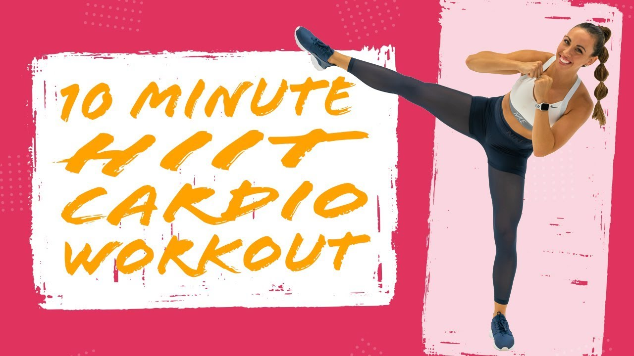 10 Minute Hiit Cardio Workout No Equipment Needed Sydney Cummings Youtube 10 Minute Cardio Workout Hiit Cardio Workouts Cardio Workout