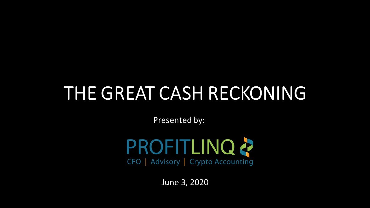 The Great Cash Reckoning