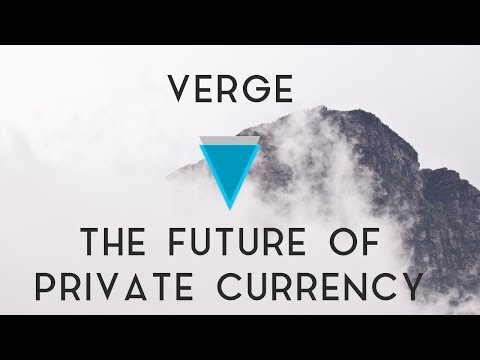 VERGE | The future of private currency