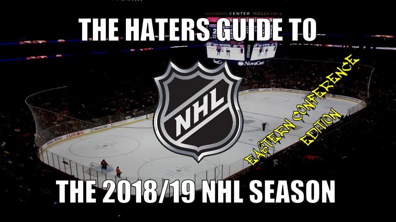 the-haters-guide-to-the-2018-19-nhl-season-eastern-conference-edition