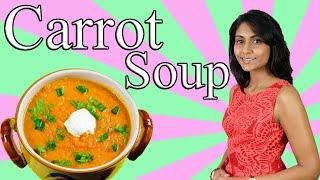 Carrot Soup : Healthy Carrot Soup