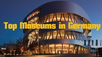 Top 13. Best Museums in Germany