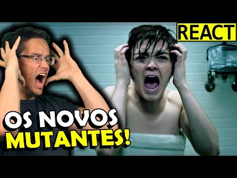 ESSE FILME DOS NOVOS MUTANTES VAI SER INCRIVEL! React Trailer Novos Mutantes