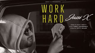 Work Hard (Jassi X) Mp3 Song Download