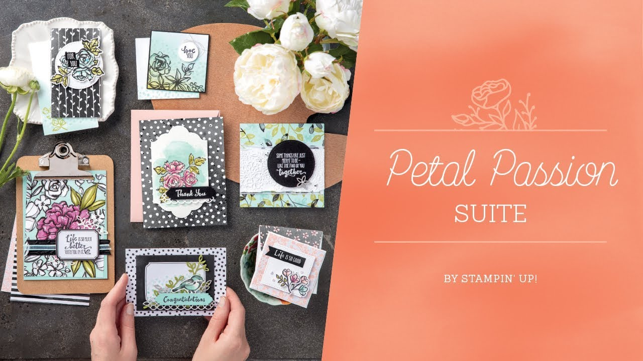 Petal Passion Suite By Stampin Up Youtube