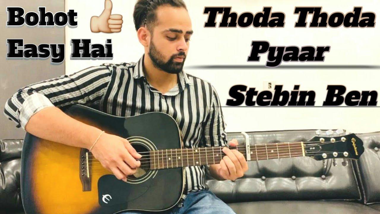 Thoda Thoda Pyaar | Guitar Lesson | Stebin Ben | Easy Chords | Sidharth Malhotra | Guitar Adda