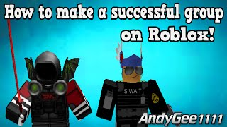 How To Start A Successful Group On Roblox!
