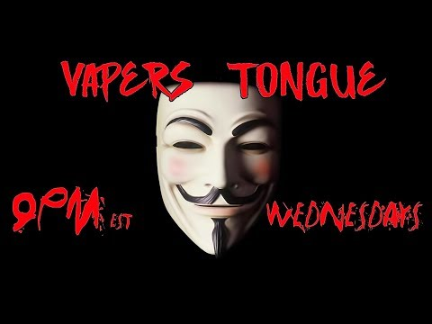 Vapers Tongue is Back!
