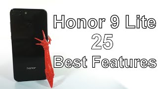 25 Best Features of Honor 9 Lite