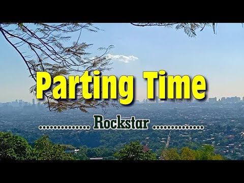 Parting Time - KARAOKE VERSION - As Popularized By Rockstar