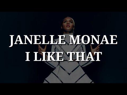 Janelle Monae - I Like That (Lyrics)