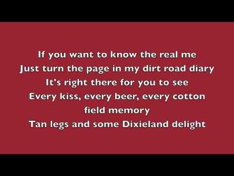"Luke Bryan ""Dirt Road Diary"" Lyrics"