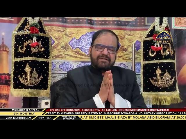 04 Majlis - Maulana Abid Bilgrami -  27th Muharram 1442 - 16th Sep 2020