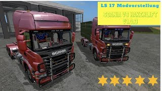 "[""https://www.modhoster.de/mods/scania-v8-hakenlift-mit-schienentrailer#description"", ""LS17 Modvorstellung"", ""Scania V8 Hakenlift"", ""LS17 Modvorstellung 