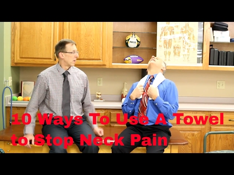 10 Ways to Use a Towel to Help Stop Neck Pain-Stretches & Exercises