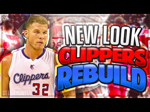 THE GREATEST TEAM EVER?!! NEW LOOK LA CLIPPERS REBUILD! NBA 2K17