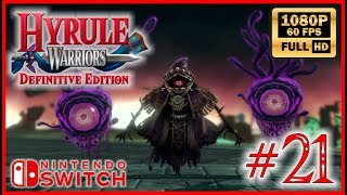 HYRULE WARRIORS Definitive Edition - walkthrough part #21 Full HD 60fps Switch gameplay